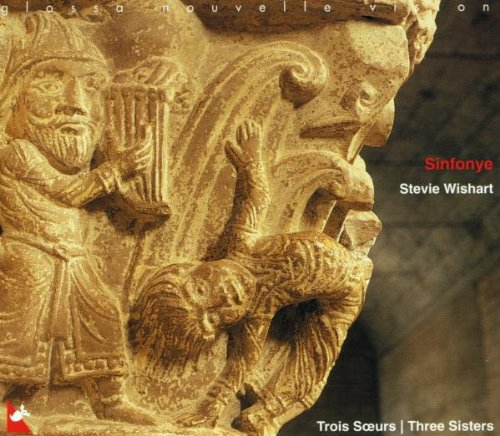 Sinfonye - Three Sisters - Songs from 13th-century France