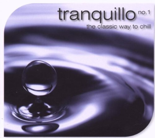 Tranquillo No 1 - The Classic Way to Chill