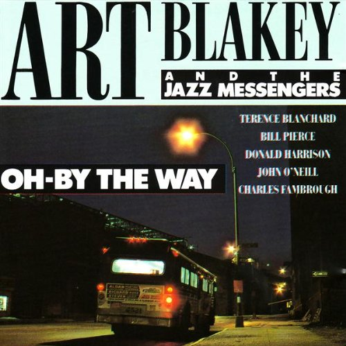 Art & the Jazz Messengers Blakey - Oh-By the Way