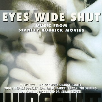 Stanley Kubrick - Eyes Wide Shut (And Other Orc...
