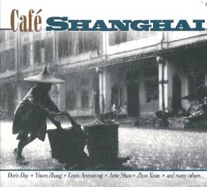 Various - Cafe Shanghai