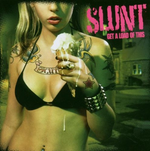 Slunt - Get a Load of This