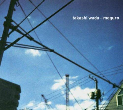 Takashi Wada - Meguro