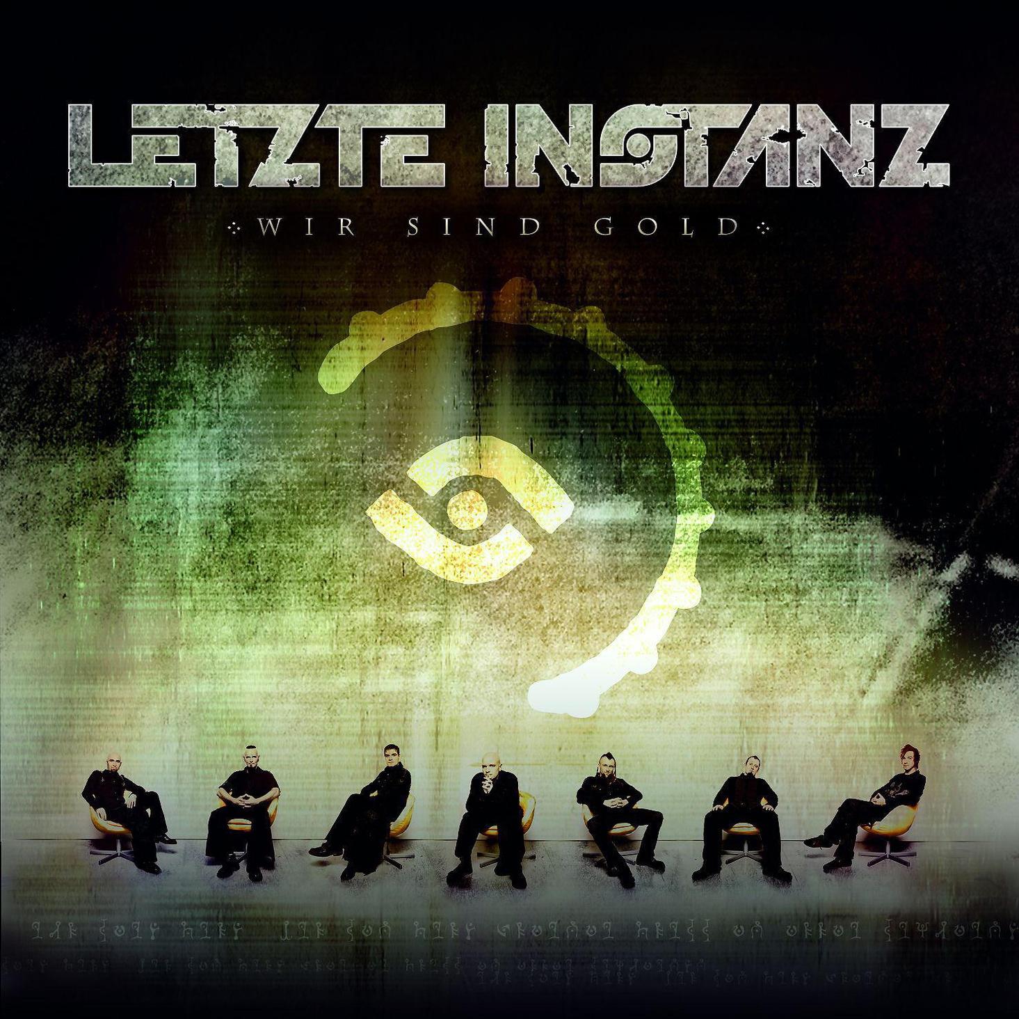 Letzte Instanz - Wir Sind Gold-Limited Edition