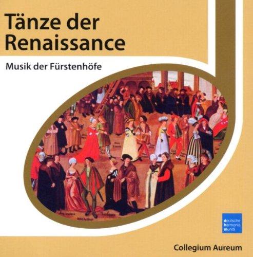 Collegium Aureum (Clla) - Esprit/Tänze der Rena...