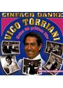 Vico Torriani - Einfach Danke (Mein 20 Größten Hits)