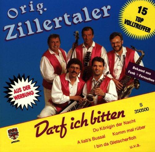 Original Zillertaler - Darf Ich Bitten