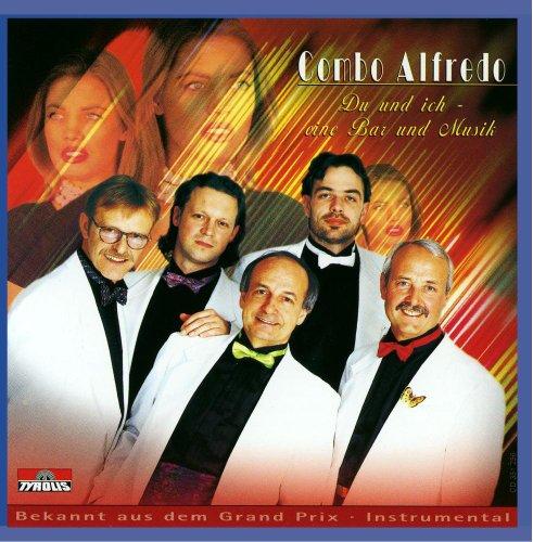 Combo Alfredo - Du und Ich-Eine Bar und Musik