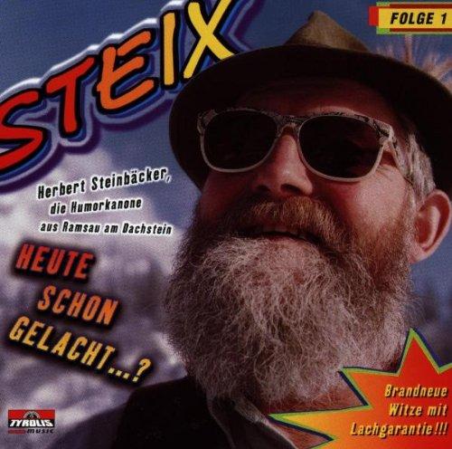 Steix-Diverse - Heute Schon Gelacht... (incl. v...