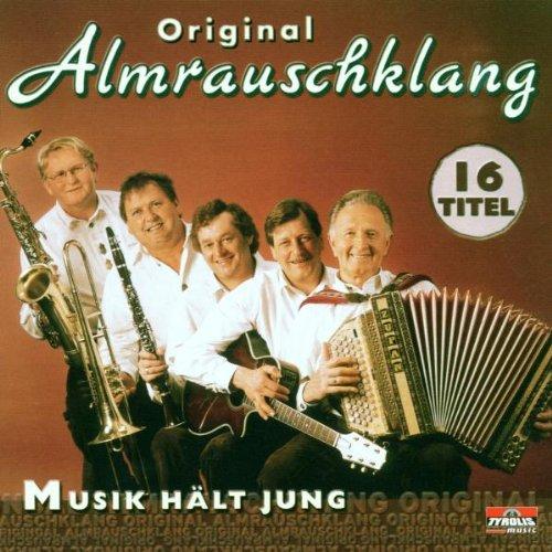 Original Almrauschklang - Musik Hält Jung