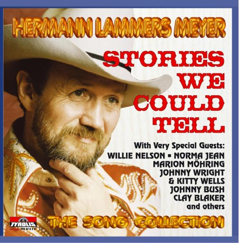 Hermann Lammers Meyer - Stories We Could Tell