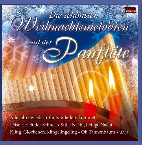 Angelo Da Silva - Die Schönsten Weihnachtsmelodien auf der Panflöte (Weihnacht Instrumental)