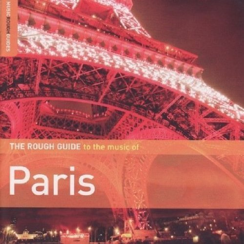 The Rough Guide to the Music of Paris (Music Ro...
