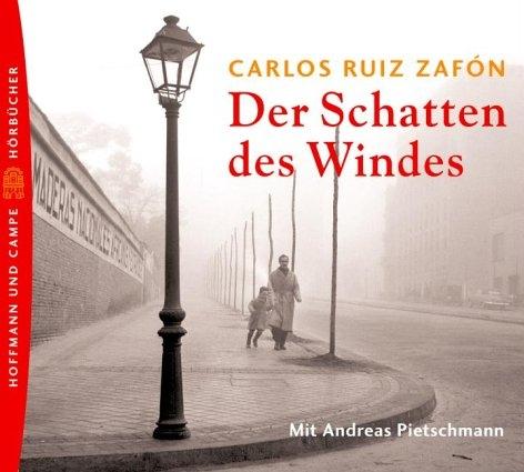 Der Schatten des Windes - Carlos Ruiz Zafón [7 Audio-CDs]