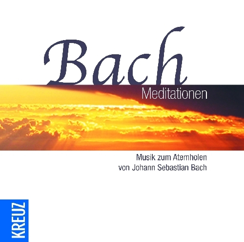 Various - Bach-Meditationen: Musik zum Atemhole...