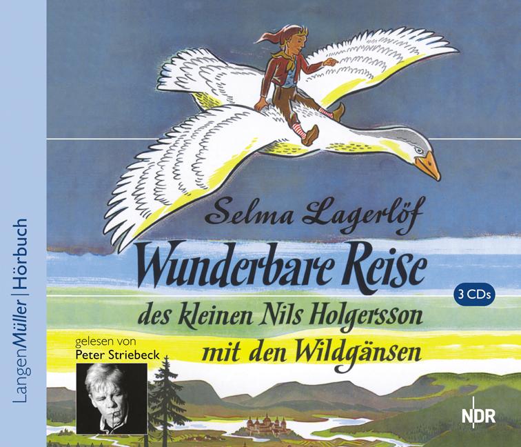 Wunderbare Reise des kleinen Nils Holgersson mit den Wildgänsen. 3 CDs. (Audio Books)