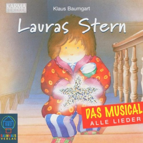Lauras Stern. Das Musical. CD: Alle Lieder
