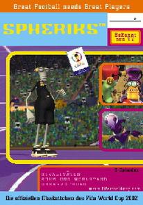 Spheriks, DVD 2: Rivalitäten/Ruhm und Wohlstand/Überraschung