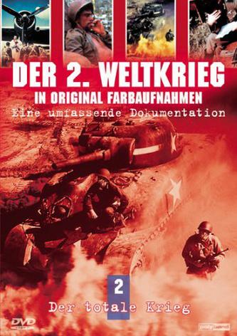 Der 2. Weltkrieg in Original Farbaufnahmen 2: D...