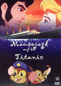 Die Legende von Titanic (Mäusejagd auf der Tita...