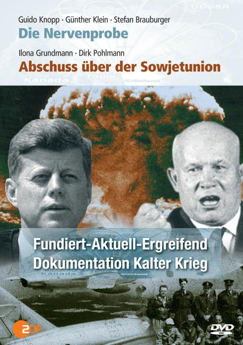 Abschuss über der Sowjetunion / Die Nervenprobe