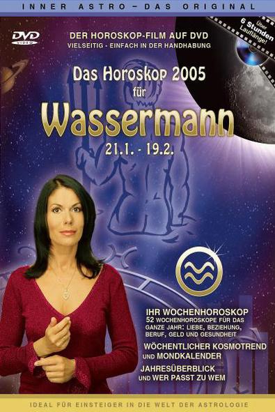 Das Horoskop 2005: Wassermann