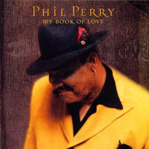 Phil Perry - My Book of Love
