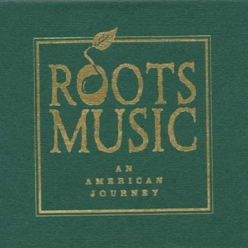 Various - Roots Music - An American Journey