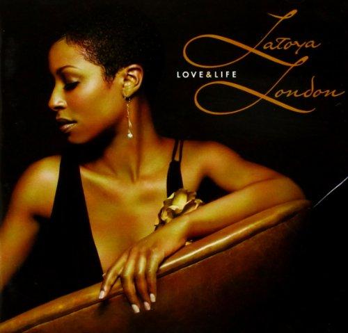 Latoya London - Love & Life