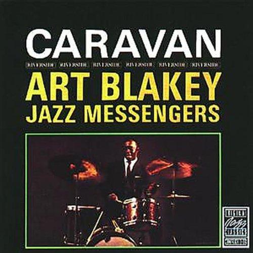 Art Blakey & Jazz Messengers - Caravan