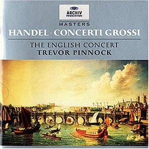 Trevor Pinnock - Masters - Händel (Concerti gro...