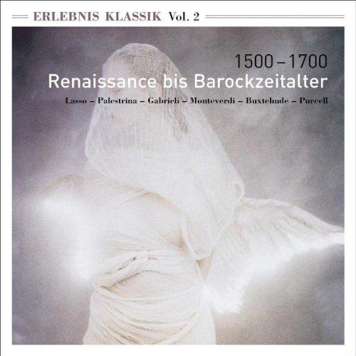 Various - Erlebnis Klassik (Vol. 2): 1500-1700,...