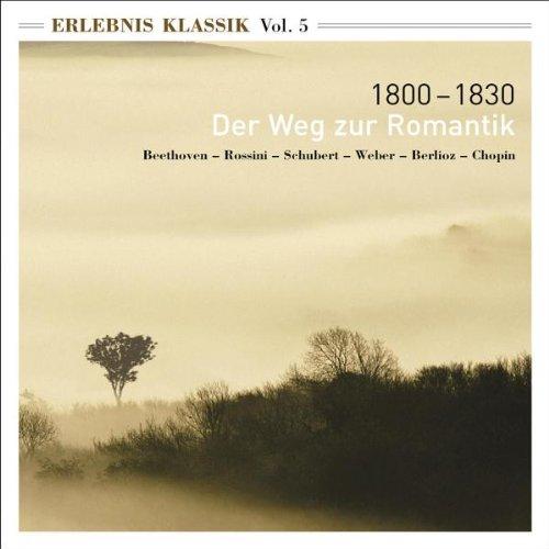 Various - Erlebnis Klassik Vol. 5: 1800-1830 De...