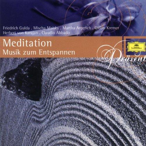 Argerich - Meditation-Musik Zum Entspannen