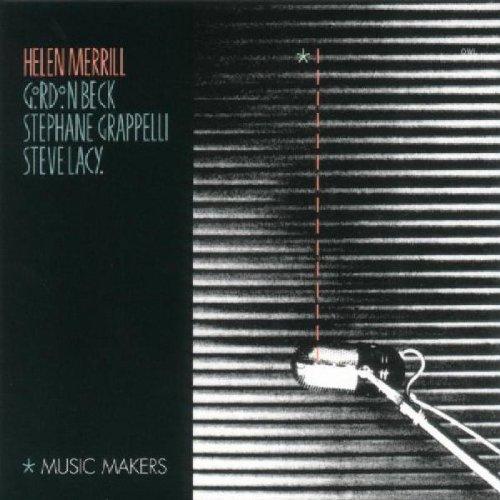 Helen Merrill / Gordon Beck / Stephane Grappelli / Steve Lacy - Music Makers (Owl Records-Serie)