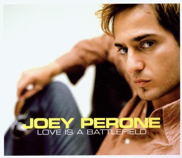 Joey Perone - Love Is a Battlefield