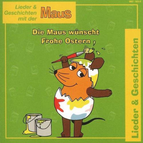 die Maus - Die Maus Wünscht Frohe Ostern