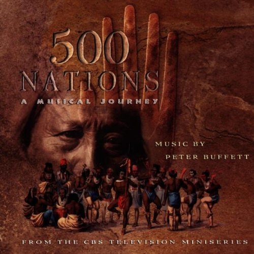 500 Nations: A Musical Journey [Soundtrack]