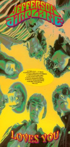 Jefferson Airplane - Loves You [3 CDs]
