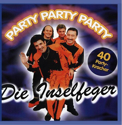 die Inselfeger - Party Party Party