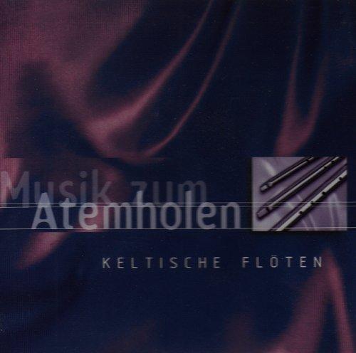 Various Flöten - Musik Zum Atemholen-Keltische