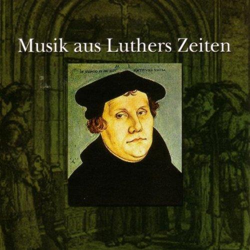 Various - Musik aus Luthers Zeiten
