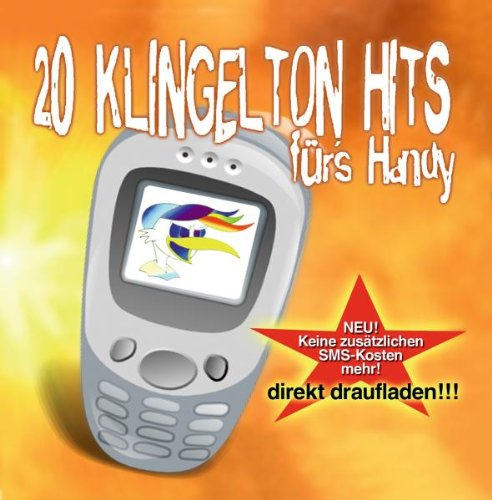 Crazy Chicken Presents - 20 Klingelton Hits für...