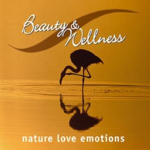 Various - Beauty+Wellness Nature Love