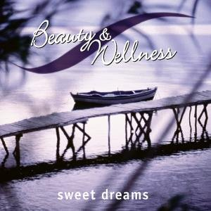 Various - Beauty+Wellness Sweet Dreams