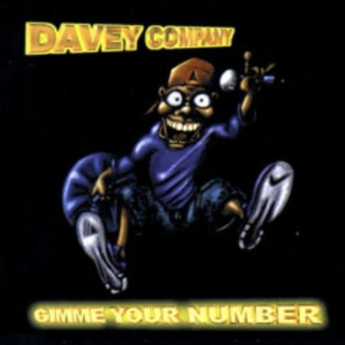 Davey Company - Gimme Your Number