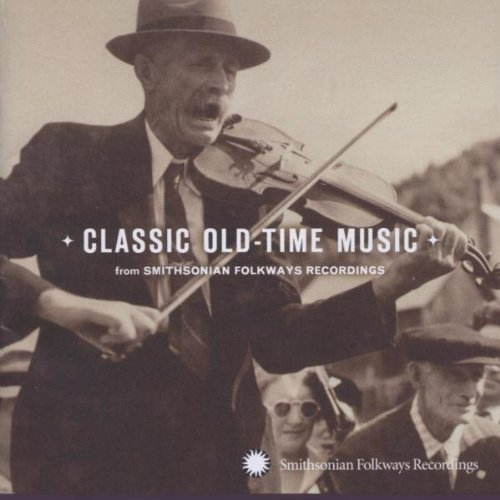 Various - Classic Old-Time Music