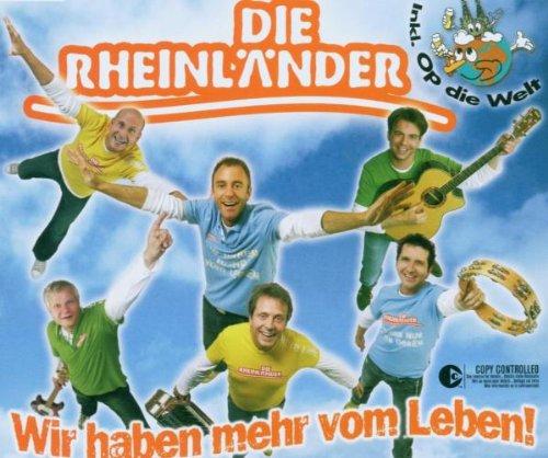 die Rheinländer - Wir Haben Mehr Vom Leben