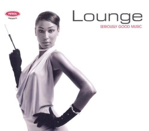 Various - Seriously Good Music: Lounge