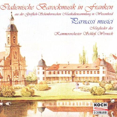 Parnassi Musici - Italienische Barockmusik in Franken
